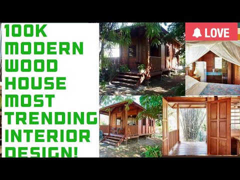 100K SMALL WOOD HOUSE BUT AMAZING INTERIOR DESIGN