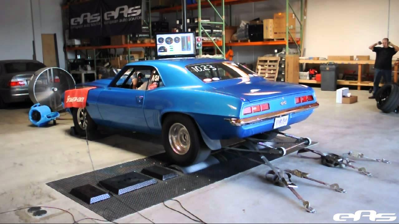 Eas 1969 Camaro Ss Drag Car Dyno Youtube