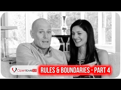 Open Relationship Boundaries & Rules (Part 4 of 5)
