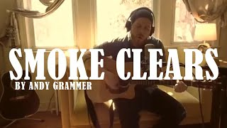ANDY GRAMMER - Smoke Clears|Loop Cover by Luke James Shaffer