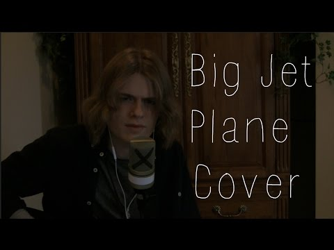 Big Jet Plane - Angus & Julia Stone Cover