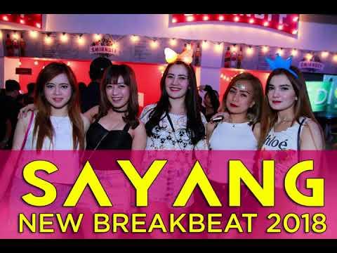 DJ VIA VALEN SAYANG NEW BREAKBEAT 2018