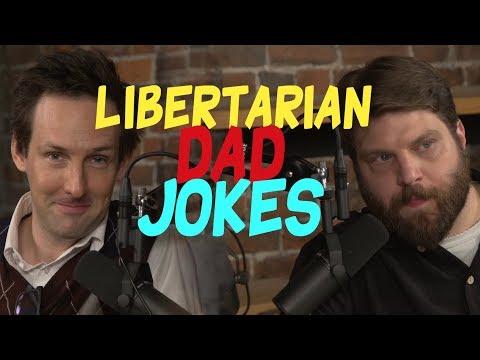Libertarian Dad Jokes