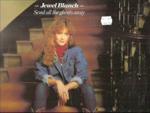 Jewel Blanch ~ Send All The Ghosts Away (Vinyl)