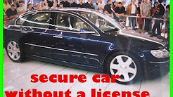 secure your car without a license