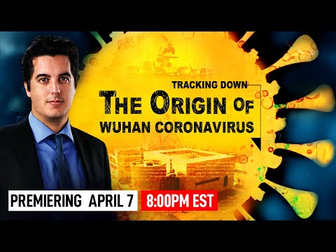 [Exclusive Investigative Report] The First Documentary Movie On The Origin Of CCP Virus(Coronavirus)
