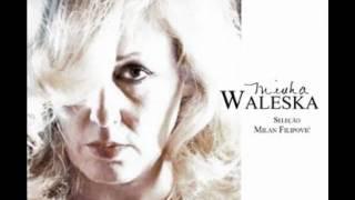 Waleska  Samba Triste Quem Quiser Encontrar o Amor A Mesma Rosa Amarela Zelão Opinião Água de Beber