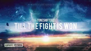 Toneshifterz - Till The Fight Is Won [HQ Edit]