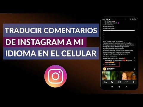 Cómo Traducir los Comentarios de Instagram a mi Idioma en el Celular Fácilmente