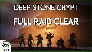 Deep Stone Crypt: Full Raid Clear