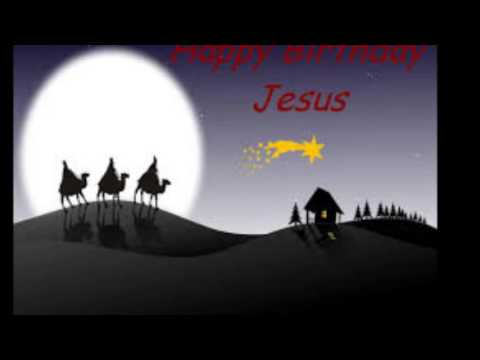 Happy Birthday Jesus I M So Glad It S Christmas Youtube