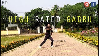 High Rated Gabru | Guru Randhawa | Freestyle | Dance Choreography | BeatFeeL RJ