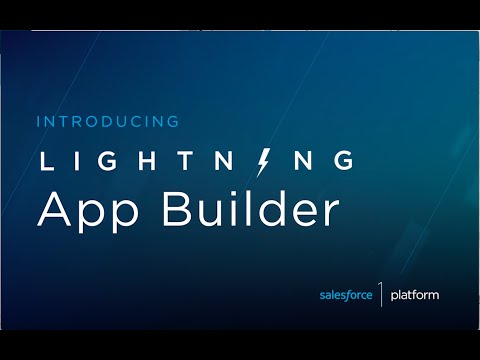 Lightning Intro Screencasts: Lightning App Builder