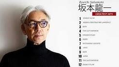 Ryuichi Sakamoto Best Songs -  坂本 龍 Ryuichi Sakamoto Greatest Hits