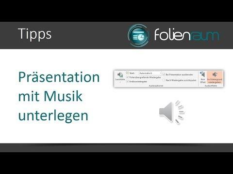 PowerPoint | Präsentation mit Musik unterlegen