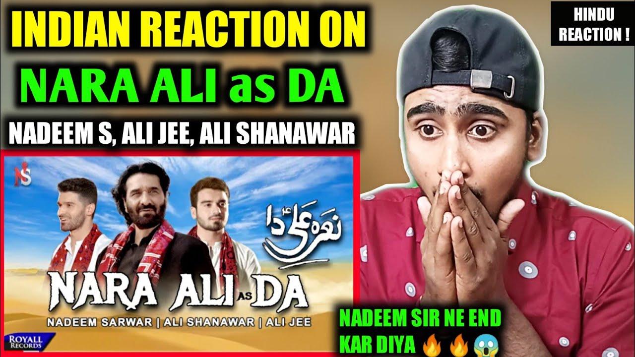 Download Indian Reacts To Nara Ali Da | Nadeem Sarwar, Ali Shanawar, Ali Jee | 2021 | Indian Boy Reaction