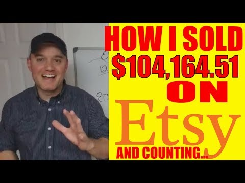 Etsy Shop How to sell on etsy successfully I sold $104,164.51 on Etsy AND YES YOU CAN TO!