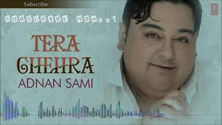 Tera Chehra   Best DJ Remix 2018   Adnan Sami   DjKamina.Com