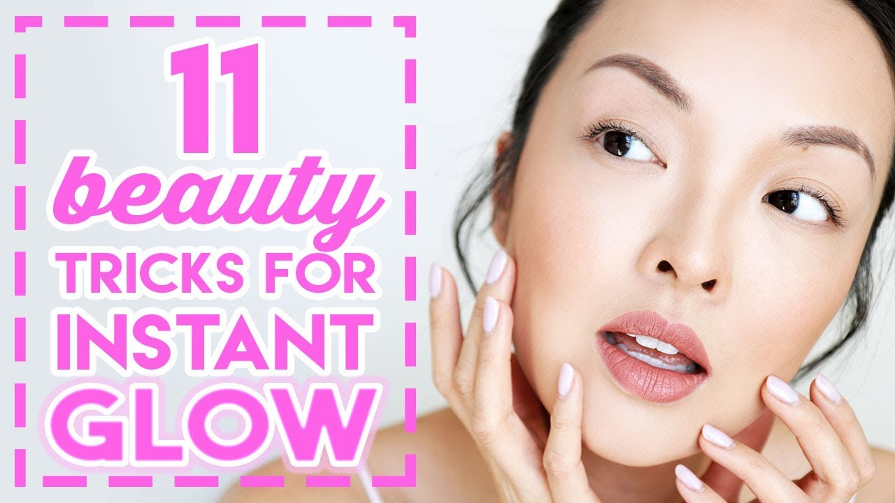 11 Beauty Tricks For INSTANT GLOWING SKIN!