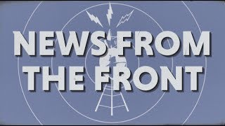 News From The Front takes a unique look at recent events within the...
