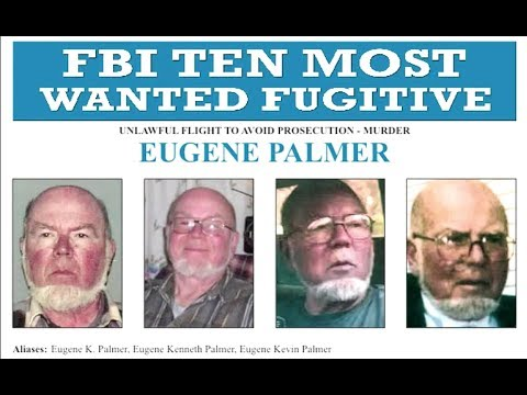 Wanted by the FBI: Eugene Palmer Added to Ten Most Wanted Fugitives