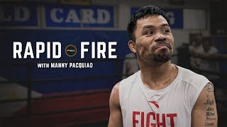 Rapid Fire with Manny Pacquiao