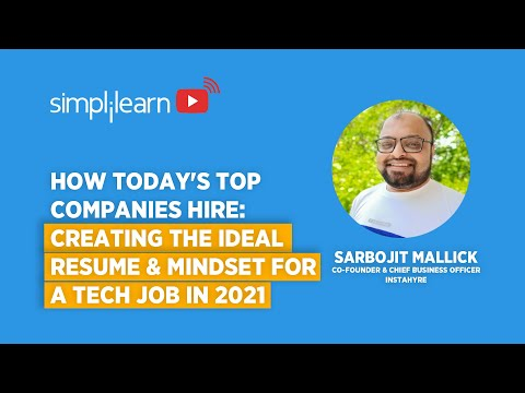 How Today's Top Companies Hire: Creating The Ideal Resume & Mindset For A Tech Job In 2021