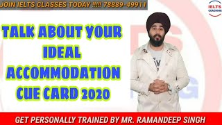 Describe Your Ideal Accommodation or Dream House   New IELTS Cue Card   Ramandeep Sir Band Band 8.0