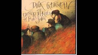 Dick Gaughan; Song of Choice
