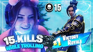 I GOT 15 KILLS WHILE TROLLING! (Fortnite: Battle Royale) | KittyPlays