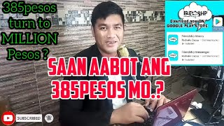 385pesos Turn To more Than a 1 Million Pesos ? || Friendship ||mamang PSD