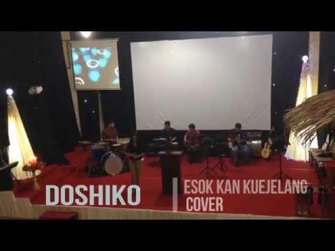 doshiko -  esok kan kujelang live