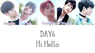 ♡open here♡ day6 (데이식스) - hi hello color coded lyrics (hangul/korean romanization/english subs) please do not reupload my videos or claim it as yours ♡in...