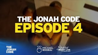 The Jonah Code: Episode 4 (Michael Rood)