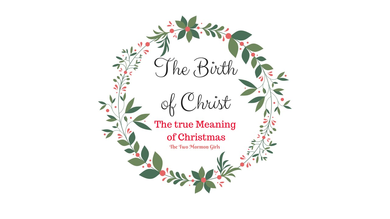 The Birth Of Jesus Christ | The True Meaning of Christmas - YouTube
