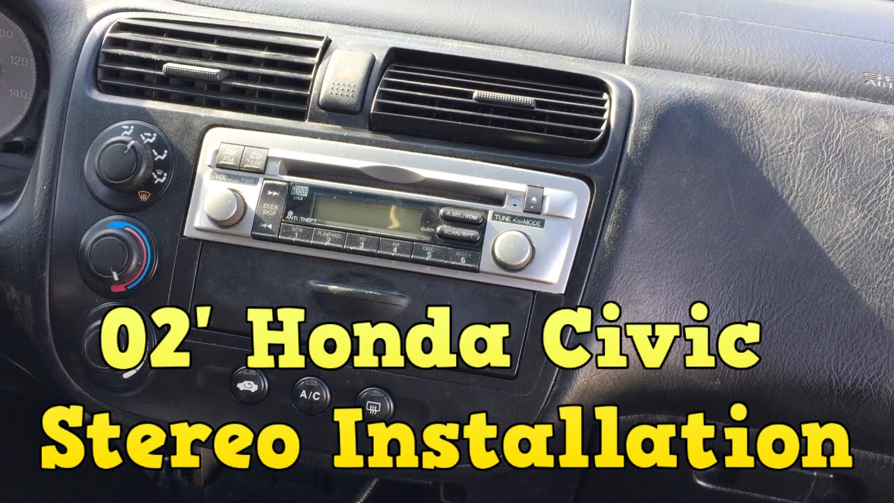2002 honda civic stereo installation youtube. Black Bedroom Furniture Sets. Home Design Ideas