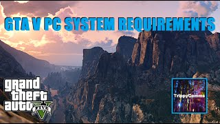 GTA 5 PC System Requirements, New Additions & Preview - GTA 5 Gameplay