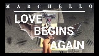 Marchello - Love Begins Again (Subtitulado al Español)