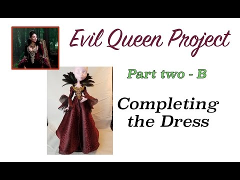 Evil Queen Project - Part 2B - Completing the Dress