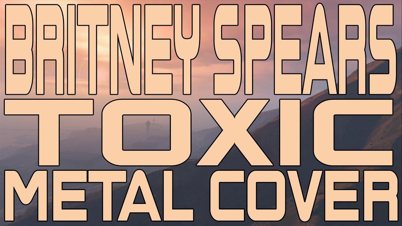 Britney Spears - Toxic Metal Cover (Instrumental)