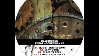 Blastromen - Sexy Droid - Robot Aggression EP