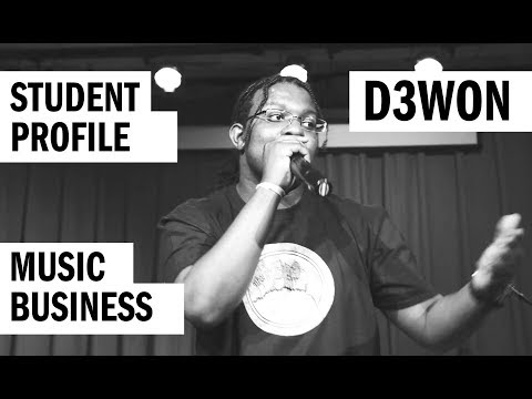 Student Profile: D3WON - Music Business