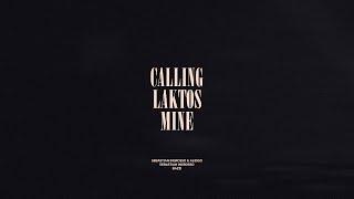 Calling / Laktos / Mine