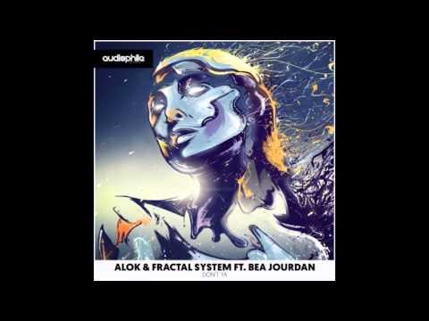 Alok & Fractal System - Don't Ya (Metacentric Remix)