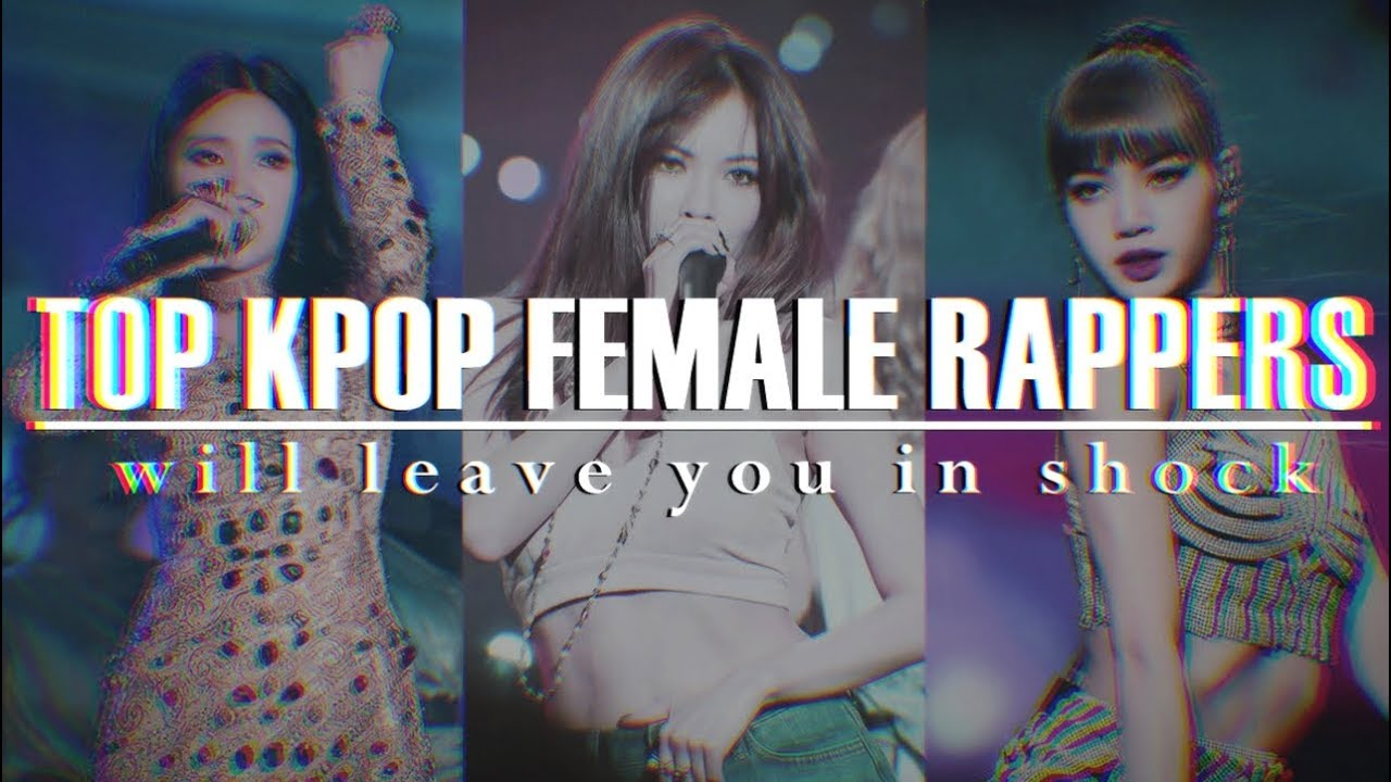 TOP kpop female rappers will leave you in shock
