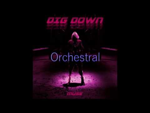 Muse - Dig Down (Orchestral Version)