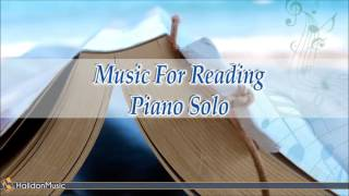 Classical Music for Reading - Piano Solo ( Music for reading, studying, concentration, relaxation ) - Stafaband