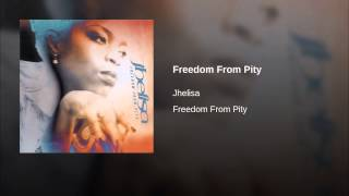 Freedom From Pity