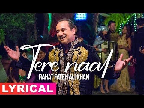 Tere Naal (Lyrical Song) | Rahat Fateh Ali Khan | Oh Yaara Ainvayi Ainvayi Lut Gaya | Speed Records