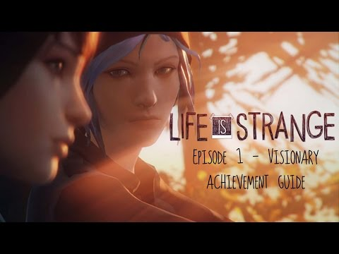 Life is Strange - Episode 1: Visionary Achievement Guide (All Photos/Collectibles)
